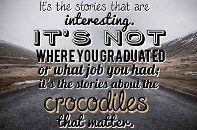 It's About the Crocodiles
